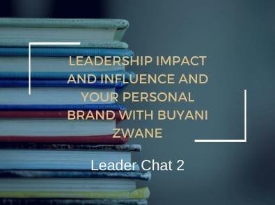 leadership impact influence personal brand buyani zwane
